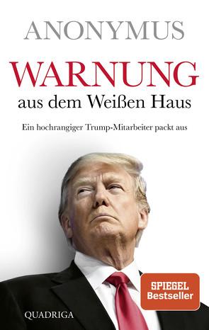 Warnung aus dem Weißen Haus von Anonymus, Koonen,  Angela, Schmidt,  Dietmar, Schumacher,  Rainer