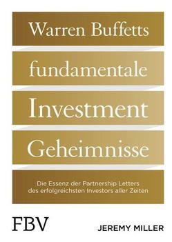 Warren Buffetts fundamentale Investment-Geheimnisse von Miller,  Jeremy