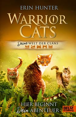 Warrior Cats – DEINE Welt der Clans. von Hamer,  Tanja, Hunter,  Erin