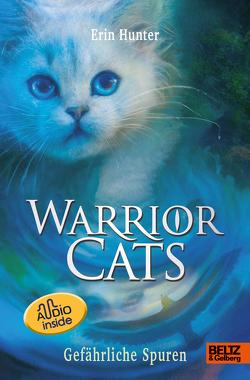 Warrior Cats. Die Prophezeiungen beginnen – Gefährliche Spuren von Hunter,  Erin, Korte,  Melanie, Schlick,  Bente