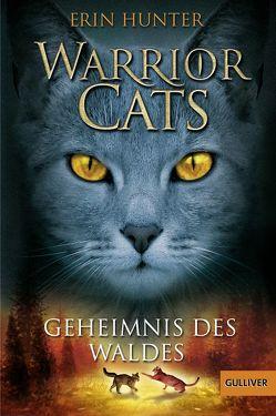 Warrior Cats. Geheimnis des Waldes von Hunter,  Erin, Weimann,  Klaus