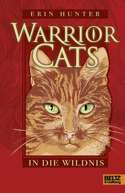 Warrior Cats. In die Wildnis von Hunter,  Erin, Weimann,  Klaus