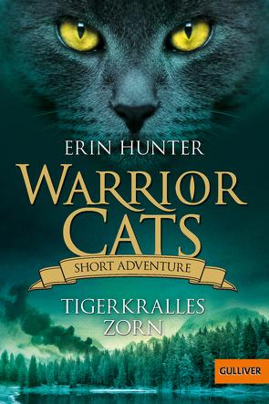 Warrior Cats – Short Adventure – Tigerkralles Zorn von Hunter,  Erin, Knese,  Petra