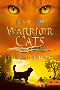 Warrior Cats – Special Adventure. Gelbzahns Geheimnis von Hunter,  Erin, Weimann,  Klaus