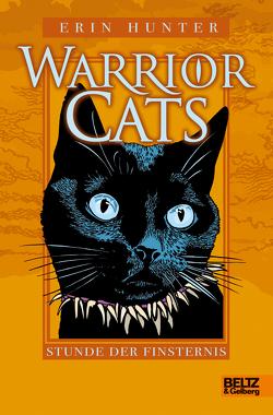 Warrior Cats. Stunde der Finsternis von Hunter,  Erin, Levin,  Friederike