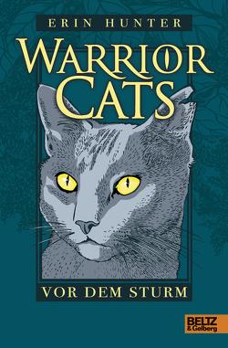 Warrior Cats. Vor dem Sturm von Hunter,  Erin, Weimann,  Klaus
