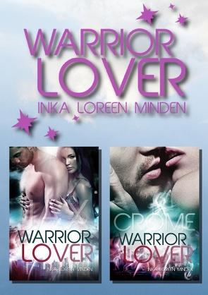 Warrior Lover Doppelband 1 von Minden,  Inka Loreen