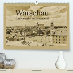 Warschau – Ein Kalender im Zeitungsstil (Premium, hochwertiger DIN A2 Wandkalender 2021, Kunstdruck in Hochglanz) von Kirsch,  Gunter
