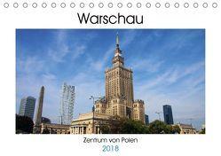 Warschau – Zentrum von Polen (Tischkalender 2018 DIN A5 quer) von Seidl,  Helene