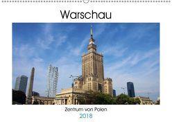 Warschau – Zentrum von Polen (Wandkalender 2018 DIN A2 quer) von Seidl,  Helene