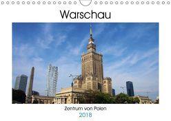 Warschau – Zentrum von Polen (Wandkalender 2018 DIN A4 quer) von Seidl,  Helene