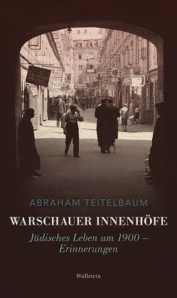 Warschauer Innenhöfe von Beer,  Frank, Teitelbaum,  Abraham, Wartenberg,  Daniel
