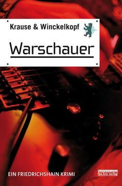 Warschauer von Krause,  Hans-Ullrich, Winckelkopf,  M. Pa.