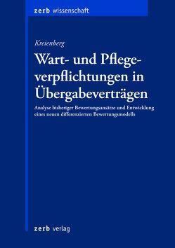 Wart- und Pflegeverpflichtungen in Übergabeverträgen von Eva,  Kreienberg
