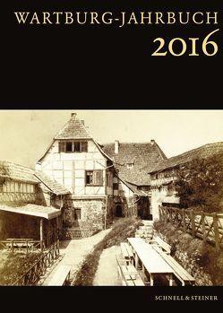 Wartburg-Jahrbuch 2016 von Wartburg-Stiftung