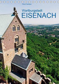 Wartburgstadt Eisenach (Tischkalender 2019 DIN A5 hoch)