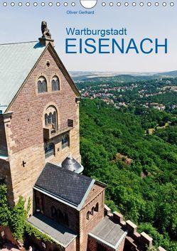 Wartburgstadt Eisenach (Wandkalender 2019 DIN A4 hoch)