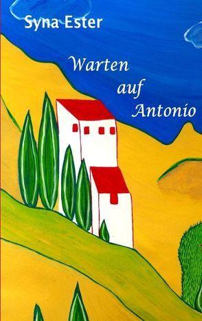 Warten auf Antonio von Ester,  Syna