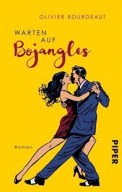 Warten auf Bojangles von Bourdeaut,  Olivier, Cassau,  Norma