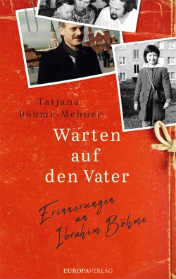 Warten auf den Vater von Böhme-Mehner,  Tatjana