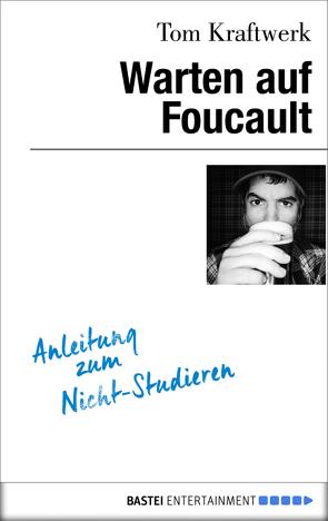 Warten auf Foucault von Kraftwerk,  Tom