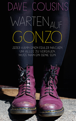 Warten auf Gonzo von Brauner,  Anne, Cousins,  Dave