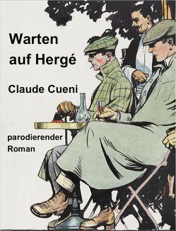 Warten auf Hergé von Cueni,  Claude
