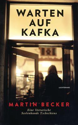 Warten auf Kafka von Becker,  Martin