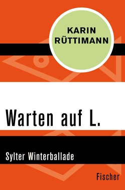 Warten auf L. von Rüttimann,  Karin