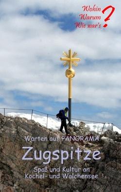 Warten auf Panorama Zugspitze von Fischer,  Ute, Siegmund,  Bernhard