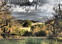Warten auf Regen (Wandkalender 2018 DIN A4 quer) von Lacher,  Ingrid