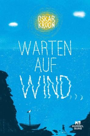 Warten auf Wind von Kroon,  Oskar