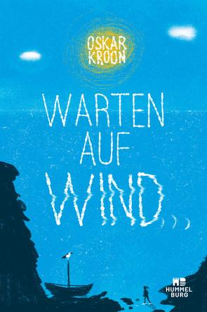 Warten auf Wind von Kroon,  Oskar, Pluschkat,  Stefan