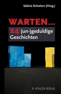 Warten … von Schwiers,  Sabine
