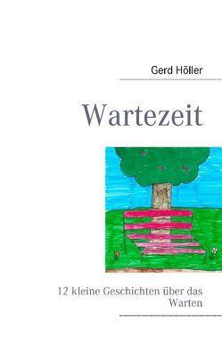 Wartezeit von Höller,  Gerd