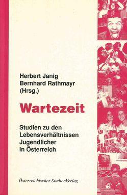 Wartezeit von Janig,  Herbert, Rathmayr,  Bernhard