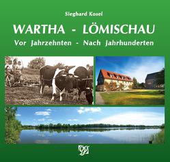 Wartha – Lömischau von Kosel,  Sieghard