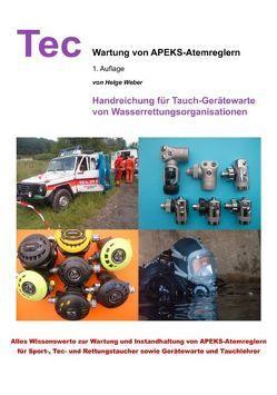 Wartung von APEKS-Atemreglern von Weber,  Helge