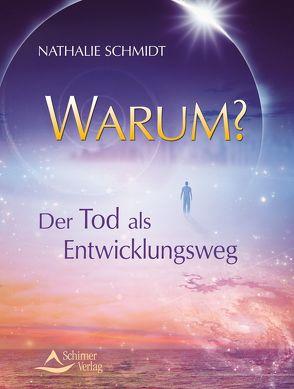 Warum? von Schmidt,  Nathalie