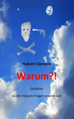 Warum?! von Clemens,  Hubert