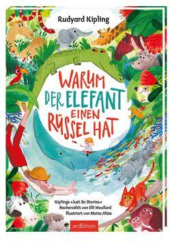 Warum der Elefant einen Rüssel hat von Altés,  Marta, Boese,  Cornelia, Kipling,  Rudyard, Woollard,  Elli