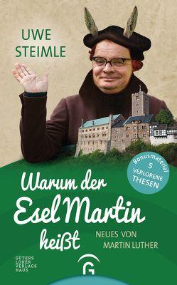 Warum der Esel Martin heißt von Steimle,  Uwe