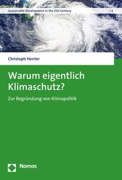 Warum eigentlich Klimaschutz? von Herrler,  Christoph
