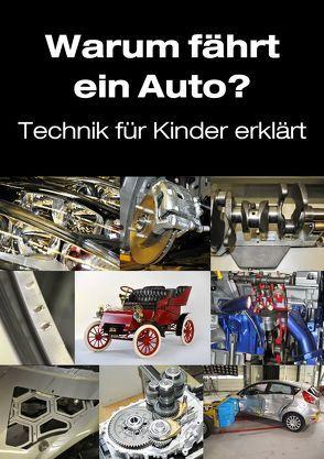 Warum fährt ein Auto? von Bentfeld,  Marcus, Gersdorff,  Sandra von