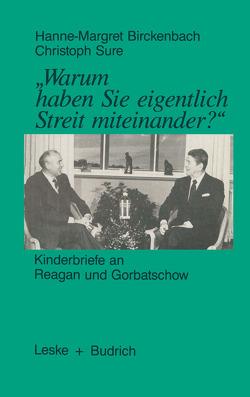 """""""Warum haben Sie eigentlich Streit miteinander?"""" von Birckenbach,  Hanne-Margret"""