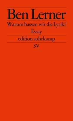 Warum hassen wir die Lyrik? von Lerner,  Ben, Stingl,  Nikolaus