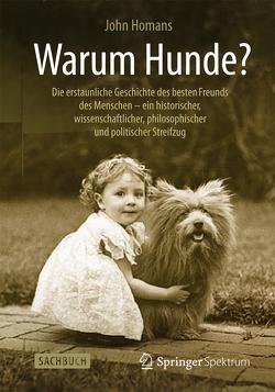 Warum Hunde? von Homans,  John, Wissmann,  Jorunn