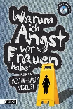 Warum ich Angst vor Frauen habe von Vérollet,  Mischa-Sarim