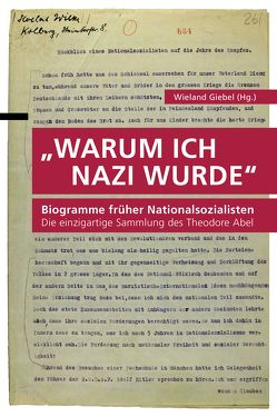 """""""Warum ich Nazi wurde"""" von Giebel,  Wieland"""