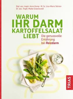 Warum Ihr Darm Kartoffelsalat liebt von Groeneveld,  Maike, Kamp,  Anne, Störzer,  Lisa-Marie